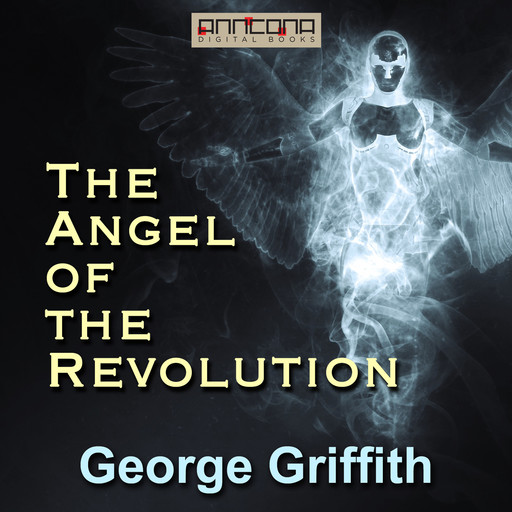 The Angel of the Revolution, George Griffith