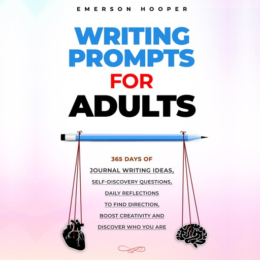 Writing Prompts for Adults, Emerson Hooper