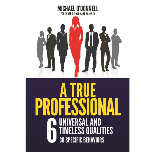 A True Professional, Michael O'Donnell