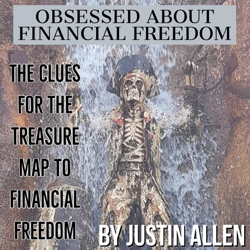 Obsessed about financial freedom, Justin Allen