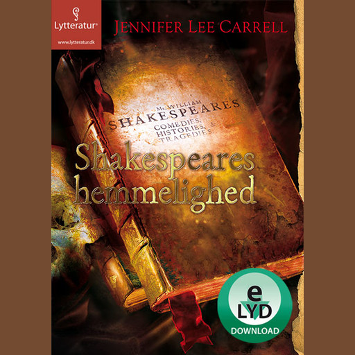Shakespeares hemmelighed, Jennifer Lee Carrel