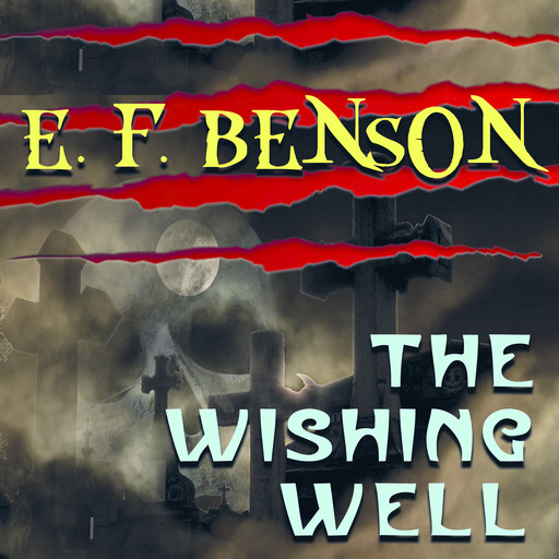 The Wishing-Well, Edward Benson