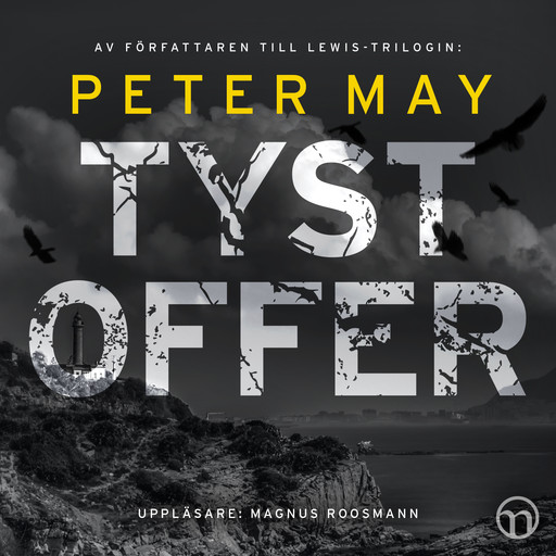 Tyst offer, Peter May