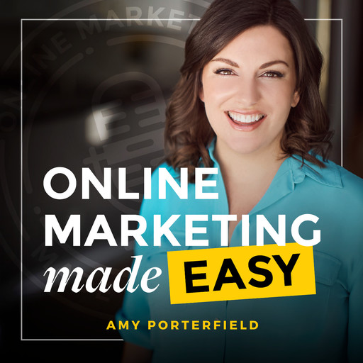 #61: How to Use Visual Content to Drive Traffic, Shares and Sales with Donna Moritz, Amy Porterfield, Donna Moritz