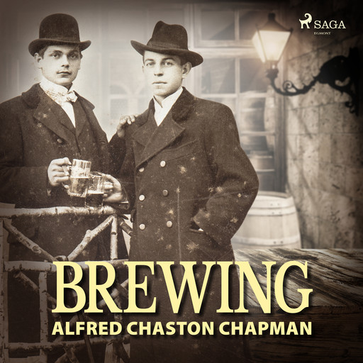 Brewing, Alfred Chaston Chapman
