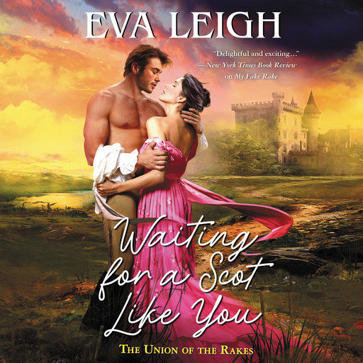 Waiting for a Scot Like You, Eva Leigh