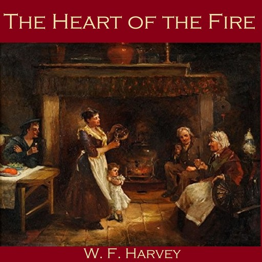 The Heart of the Fire, W.f. harvey