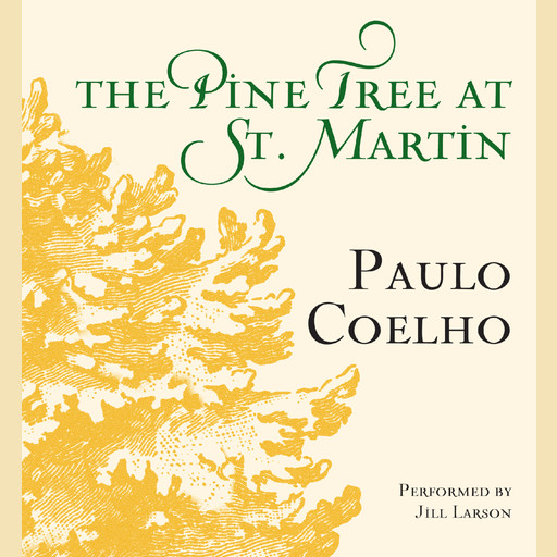 The Pine Tree at St. Martin, Paulo Coelho