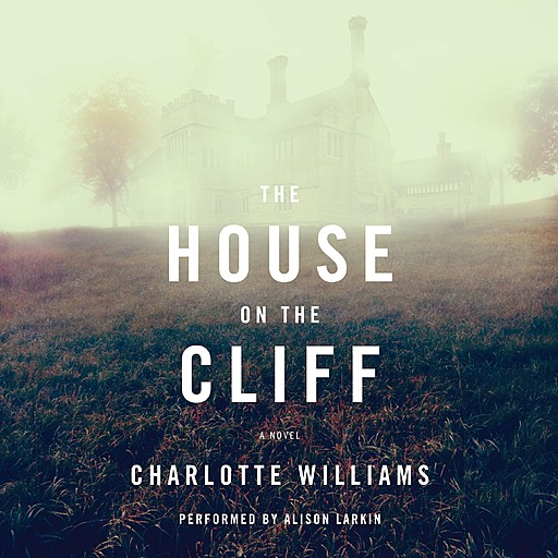 The House on the Cliff, Charlotte Williams