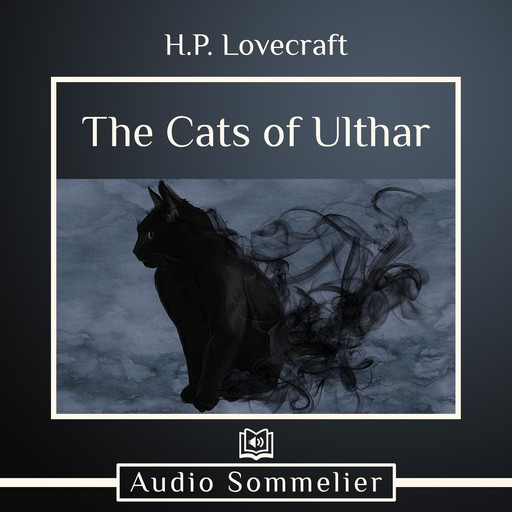The Cats of Ulthar, Howard Lovecraft
