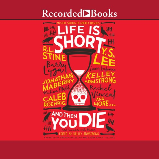 Life is Short and Then You Die, Kelley Armstrong, Various contributors
