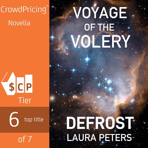 Voyage of the Volery: Defrost, Laura Peters