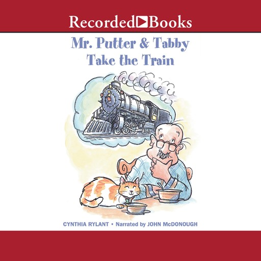 Mr. Putter and Tabby Take the Train, Cynthia Rylant