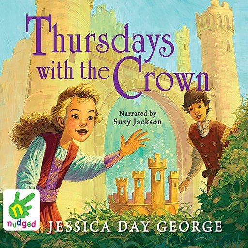 Thursdays with the Crown, Jessica Day George
