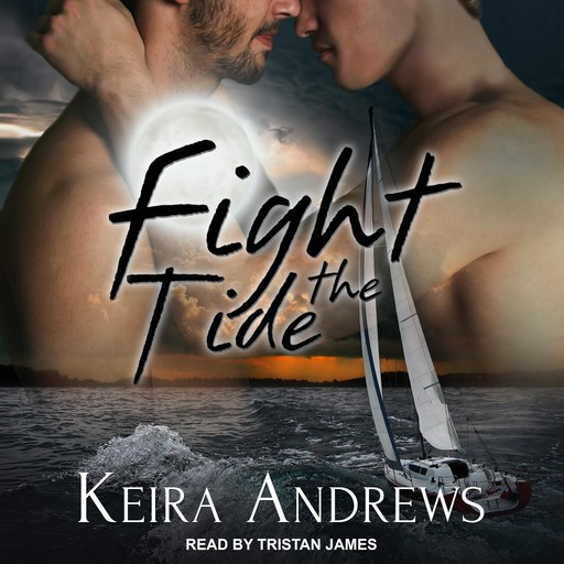 Fight the Tide, Keira Andrews