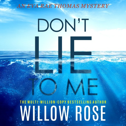 DON'T LIE TO ME, Willow Rose