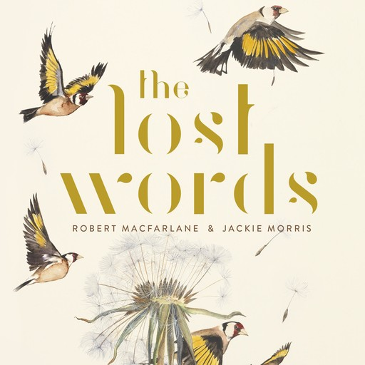 The Lost Words, Robert Macfarlane, Jackie Morris