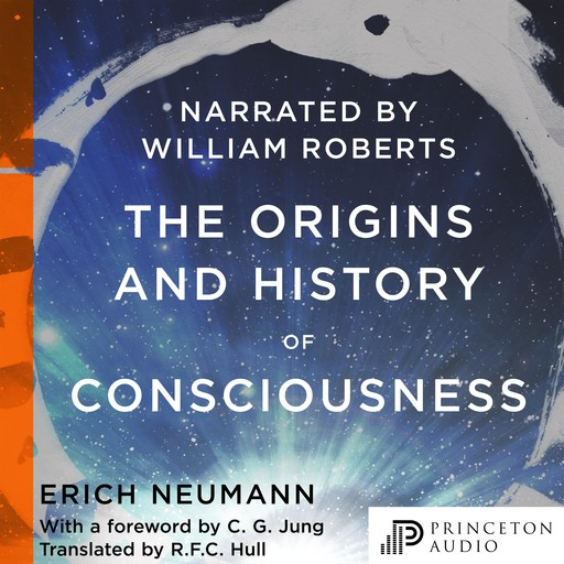The Origins and History of Consciousness, Carl Gustav Jung, Erich Neumann, R.F. C. Hull