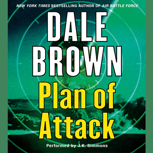 Plan of Attack, Dale Brown