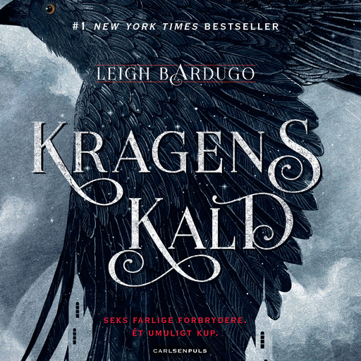 Six of Crows (1) - Kragens kald, Leigh Bardugo