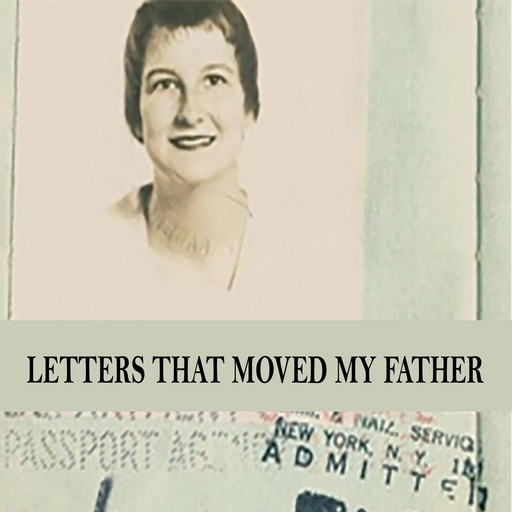 Letters That Moved My Father, Romayne Kazmer