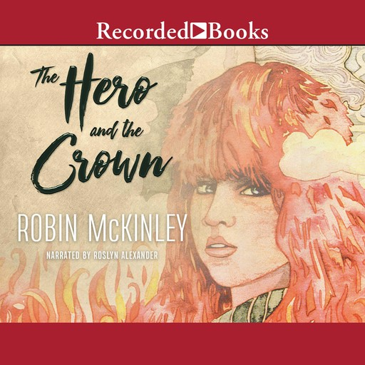 Hero And The Crown, Robin McKinley