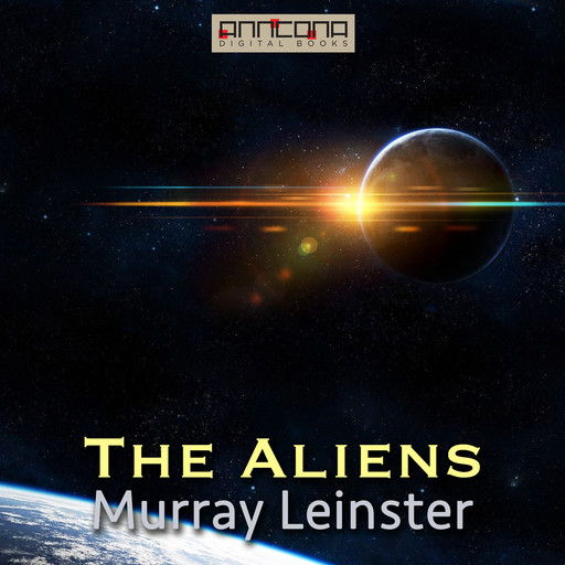 The Aliens, Murray Leinster
