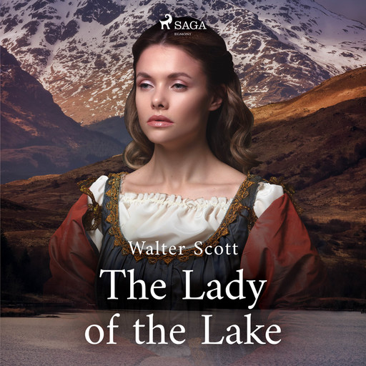 The Lady of the Lake, Walter Scott