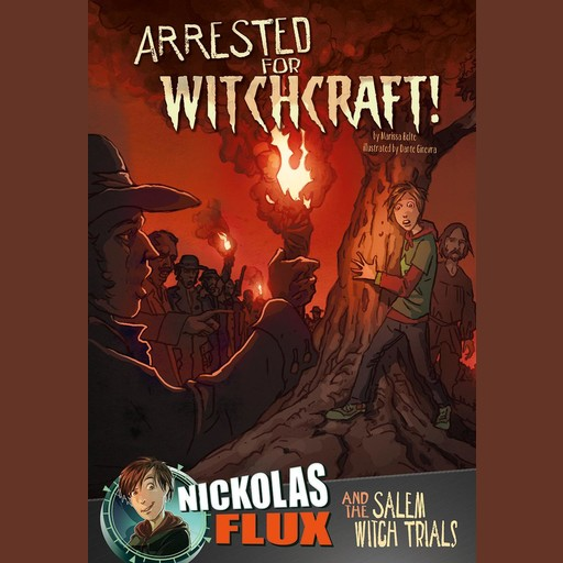 Arrested for Witchcraft!, Mari Bolte