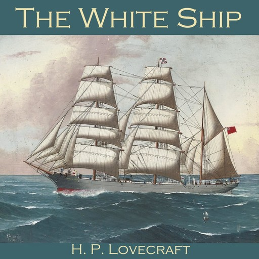The White Ship, Howard Lovecraft