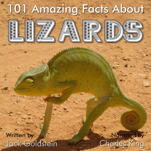 101 Amazing Facts about Lizards, Jack Goldstein