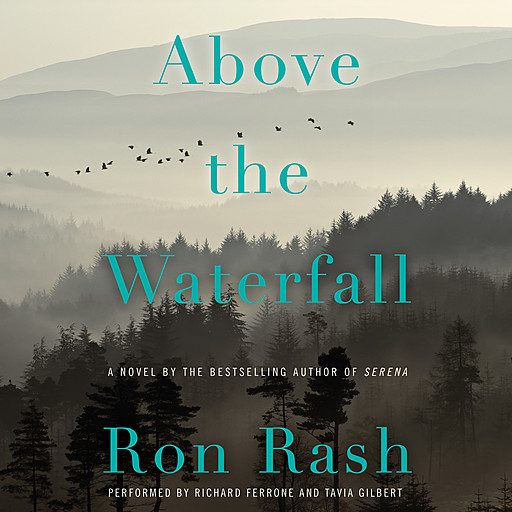 Above the Waterfall, Ron Rash