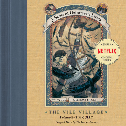 Series of Unfortunate Events #7: The Vile VillageDA, Lemony Snicket