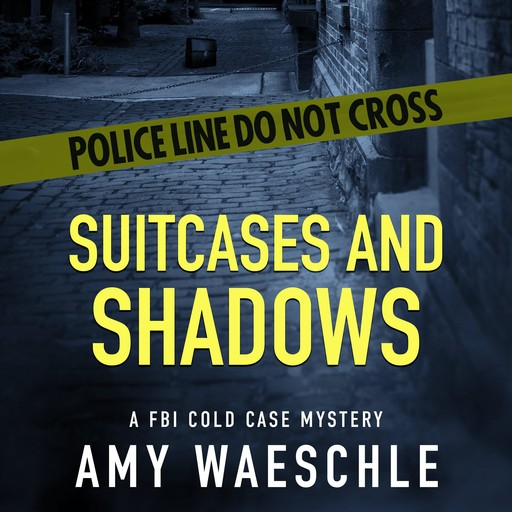 Suitcases and Shadows, Amy Waeschle