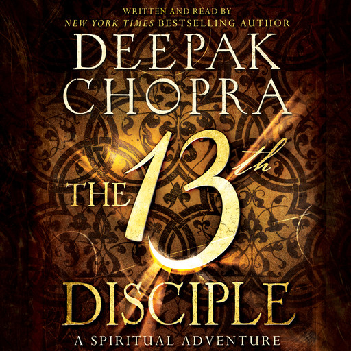 The 13th Disciple, Deepak Chopra