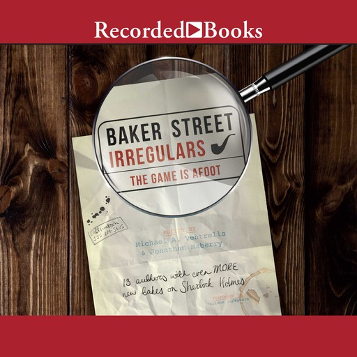 Baker Street Irregulars: The Game is Afoot, Jonathan Maberry, Michael Ventrella