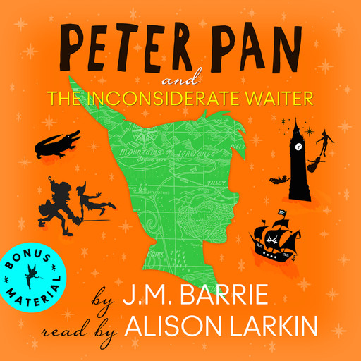 Peter Pan and The Inconsiderate Waiter, J. M. Barrie