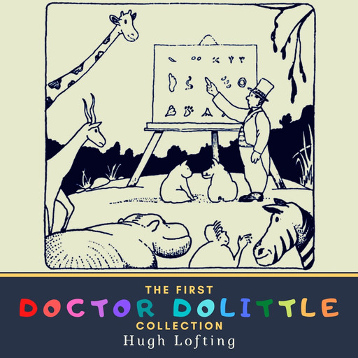 The First Doctor Dolittle Collection, Hugh Lofting