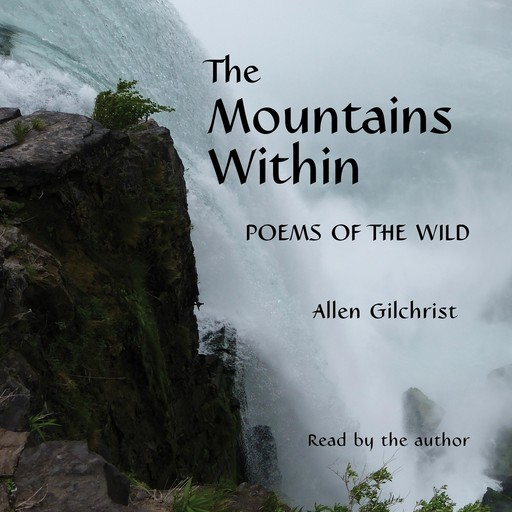 The Mountains Within, Allen Gilchrist