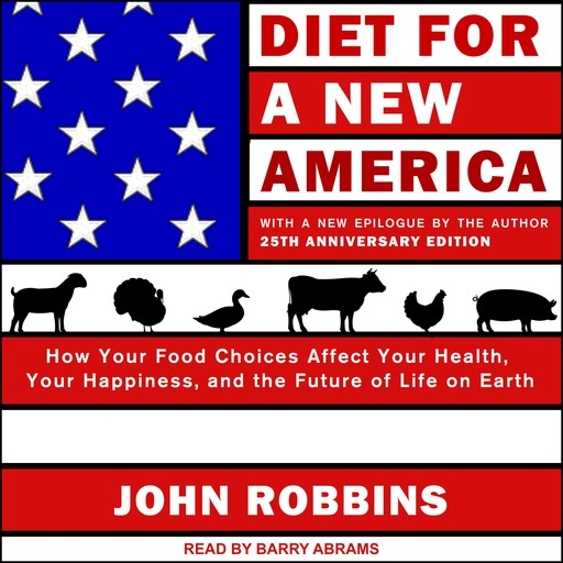 Diet for a New America, John Robbins