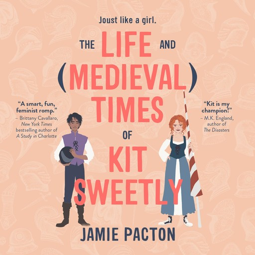 The Life and Medieval Times of Kit Sweetly, Jamie Pacton