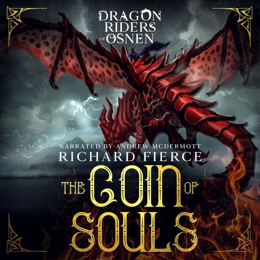 The Coin of Souls, Richard Fierce