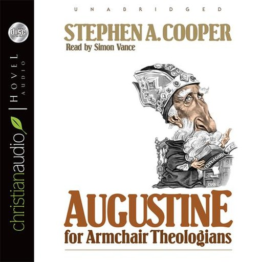Augustine for Armchair Theologians, Stephen Cooper