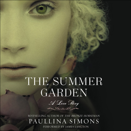 The Summer Garden, Paullina Simons