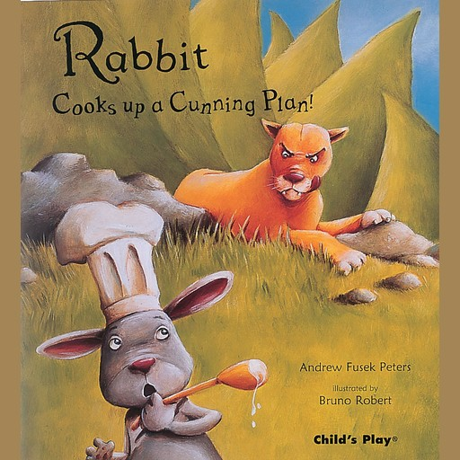 Rabbit Cooks up a Cunning Plan, Andrew Fusek Peters
