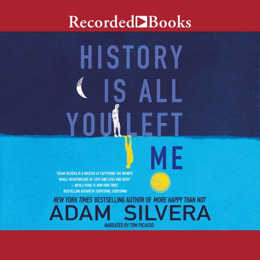 History Is All You Left Me, Adam Silvera