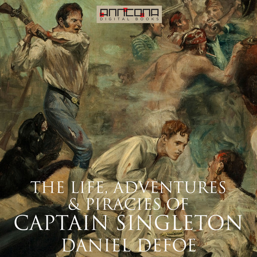 The Life, Adventures & Piracies of Captain Singleton, Daniel Defoe