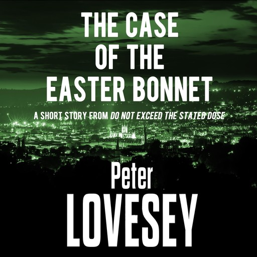The Case of the Easter Bonnet, Peter Lovesey