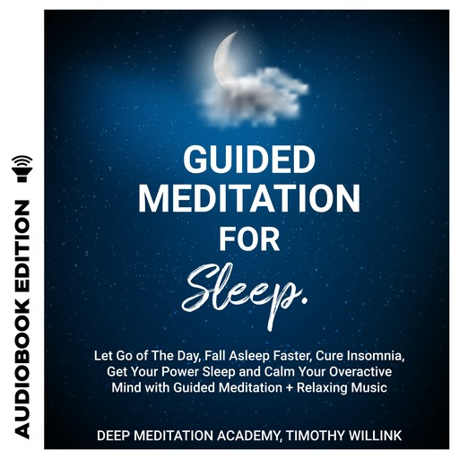 Guided Meditation for Sleep, Timothy Willink