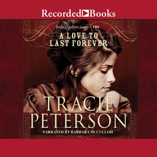 Love to Last Forever, Tracie Peterson